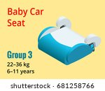 isometric baby car seat group 3 ... | Shutterstock .eps vector #681258766
