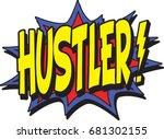 hustler typographic illustration | Shutterstock .eps vector #681302155