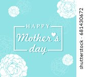 happy mother's day card vector...   Shutterstock .eps vector #681430672