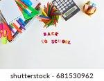 school supplies frame on a... | Shutterstock . vector #681530962