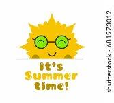 it s summer time  summer sun... | Shutterstock .eps vector #681973012