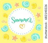 summer calligraphy. cartoon... | Shutterstock .eps vector #682140226