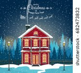 merry christmas card with house.... | Shutterstock .eps vector #682473832