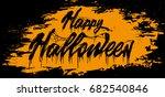 happy halloween text... | Shutterstock .eps vector #682540846
