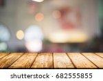 empty wooden desk space and... | Shutterstock . vector #682555855