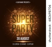 super party. luxurious...