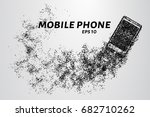 phone from the particles. the... | Shutterstock .eps vector #682710262