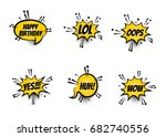 lettering lol  oops  wow  happy ... | Shutterstock .eps vector #682740556