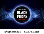 black friday sale abstract... | Shutterstock .eps vector #682768285
