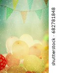 many colorful baloons in the... | Shutterstock . vector #682781848