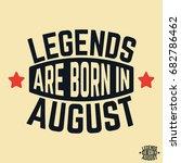 t shirt print design. legends... | Shutterstock .eps vector #682786462