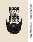 good beard needs a good beer... | Shutterstock .eps vector #682796482