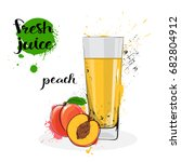 peach juice fresh hand drawn... | Shutterstock .eps vector #682804912