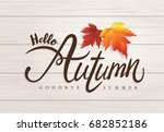 hello autumn | Shutterstock .eps vector #682852186