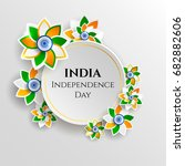 india  happy independence day... | Shutterstock .eps vector #682882606