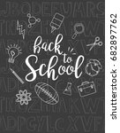 welcome back to school poster... | Shutterstock .eps vector #682897762