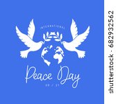 international day of peace.... | Shutterstock . vector #682932562