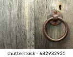 ancient locker on wooden door ... | Shutterstock . vector #682932925