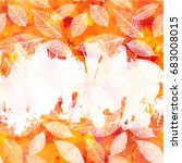 an autumn vector background... | Shutterstock .eps vector #683008015