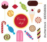 sweet candy shop set icon | Shutterstock . vector #683068606