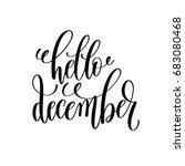 hello december hand lettering... | Shutterstock .eps vector #683080468
