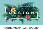 bright tropical background with ... | Shutterstock .eps vector #683129902