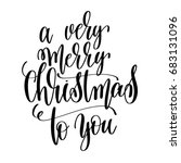 a very merry christmas to you... | Shutterstock . vector #683131096