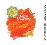 raksha bandhan festival... | Shutterstock .eps vector #683185702
