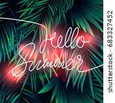 trendy neon summer tropical... | Shutterstock .eps vector #683327452