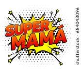 Super Mama  Super Mom Spanish...