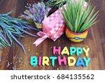 happy birthday celebration card ... | Shutterstock . vector #684135562