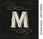 retro style. western letter... | Shutterstock .eps vector #684135865
