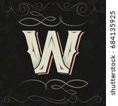 retro style. western letter... | Shutterstock .eps vector #684135925