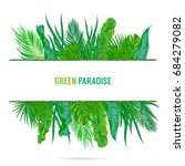trendy summer tropical leaves...   Shutterstock .eps vector #684279082