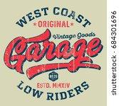 west coast garage low riders  ... | Shutterstock .eps vector #684301696