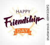 happy friendship day heart and... | Shutterstock .eps vector #684410692