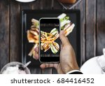 taking food photo  food... | Shutterstock . vector #684416452