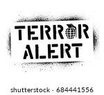 ''terror alert'' warning... | Shutterstock .eps vector #684441556