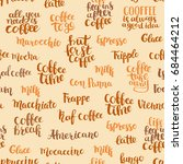 coffee quote vector seamless... | Shutterstock .eps vector #684464212