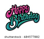happy birthday hand drawn...   Shutterstock .eps vector #684577882
