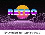 sci fi futuristic retro... | Shutterstock .eps vector #684594418