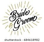 bride and groom wedding... | Shutterstock .eps vector #684618982