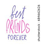 best friends forever  pink and... | Shutterstock .eps vector #684662626