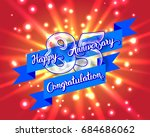 happy 85th anniversary. glass... | Shutterstock . vector #684686062