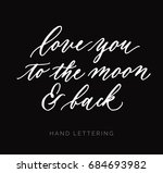 love you to the moon and back.... | Shutterstock .eps vector #684693982