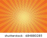 orange  yelow rays and dots pop ... | Shutterstock .eps vector #684880285