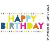 colorful birthday greeting card | Shutterstock .eps vector #684941026