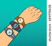 wristwatch on hand pop art...   Shutterstock .eps vector #684998638
