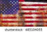 usa flag on rusty metal... | Shutterstock . vector #685104055