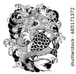 hand drawn dragon and koi fish... | Shutterstock .eps vector #685171372